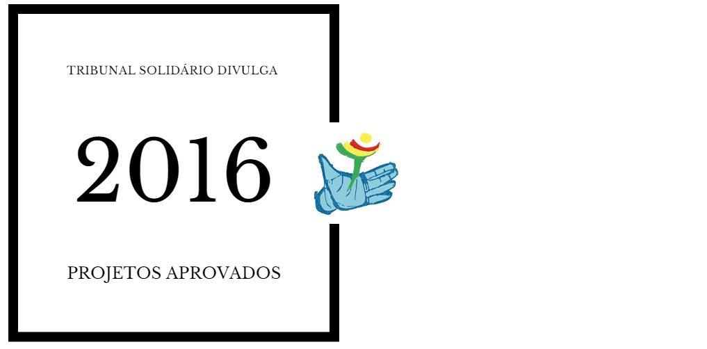 Tribunal Solidário divulga projetos aprovados para 2016